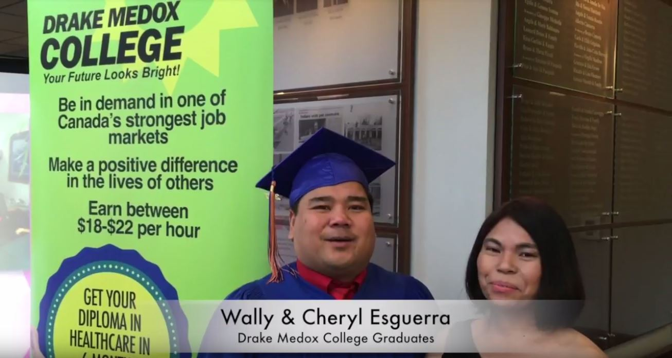 Wally & Cheryl Esguerra- Community Support Worker Graduate & Healthcare Assistant Student, Drake Medox College